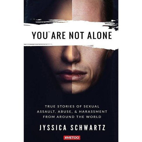 You Are Not Alone - by  Jyssica Schwartz (Paperback) - image 1 of 1