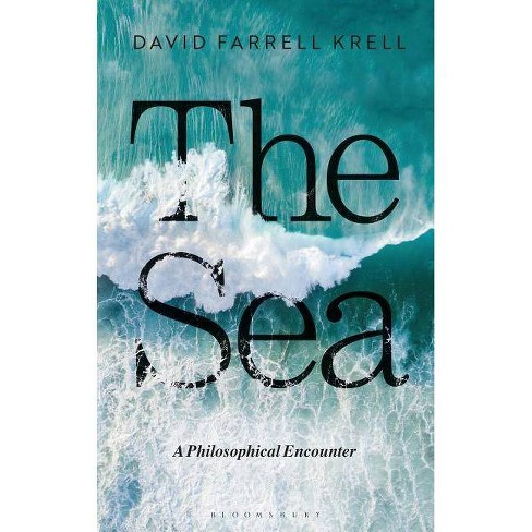 The Sea - by  David Farrell Krell (Paperback) - image 1 of 1