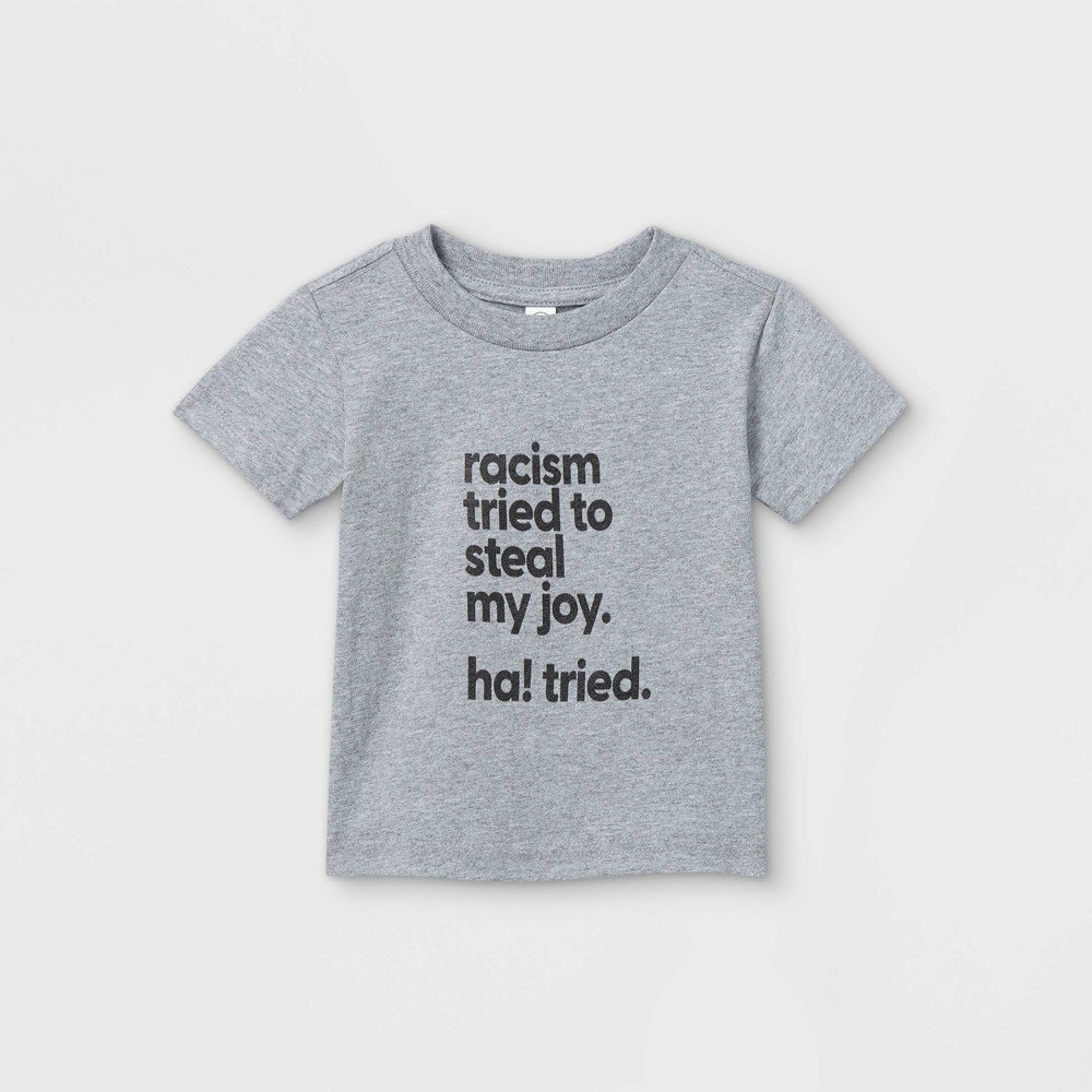 Mess In A Bottle X Target Black History Month Infant 39 Racism Tried To Steal My Joy Ha Tried 39 Short Sleeve Graphic T Shirt Heather Gray 12m
