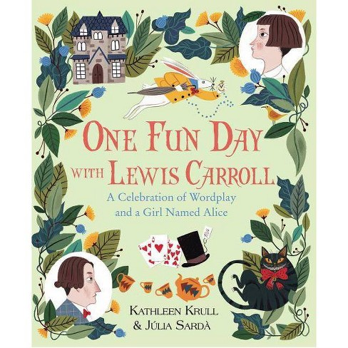 One Fun Day with Lewis Carroll - by  Kathleen Krull (Hardcover) - image 1 of 1