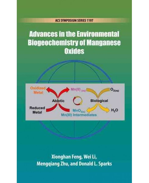 Advances in the Environmental Biogeochemistry of Manganese Oxides (Hardcover) - image 1 of 1