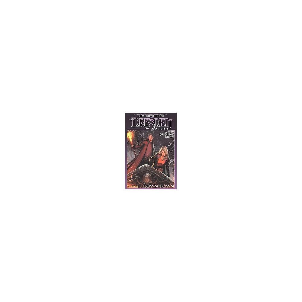 Jim Butcher's Dresden Files 1 : Down Town (Hardcover) (Jim Butcher & Mark Powers)