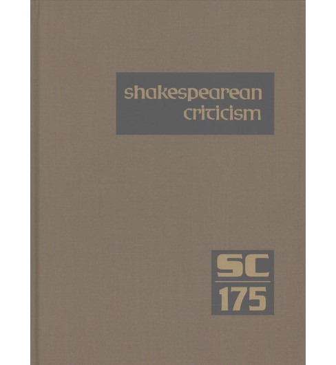 Shakespearean Criticism : Criticism of William Shakespeare's Plays and Poetry, from the First Published - image 1 of 1