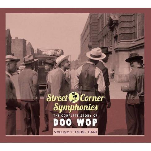 Various - Street Corner Symphonies: 1939-1949 (CD) - image 1 of 1