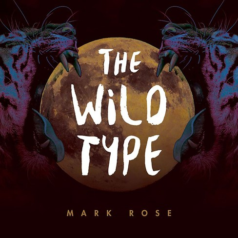 Mark Rose - Wild Type (Vinyl) - image 1 of 1