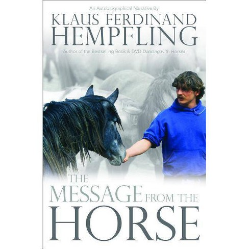 The Message from the Horse - by  Klaus Ferdinand Hempfling (Paperback) - image 1 of 1