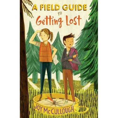 A Field Guide to Getting Lost - by  Joy McCullough (Hardcover) - image 1 of 1