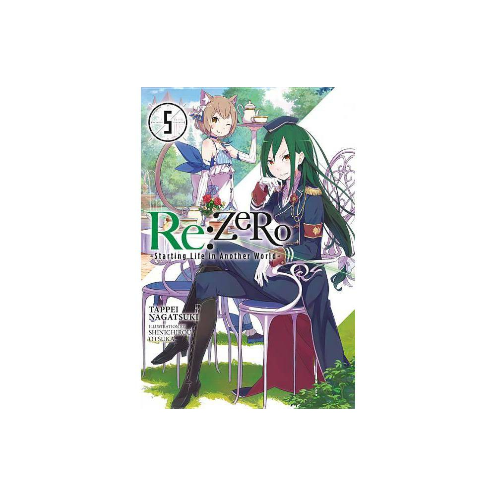 RE: Zero, Volume 5: Starting Life in Another World - (RE: Zero -Starting Life in Another World-)