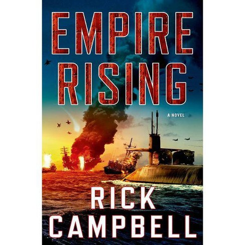Empire Rising - by  Rick Campbell (Hardcover) - image 1 of 1