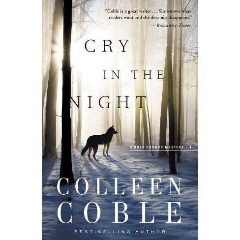 Cry in the Night - (Rock Harbor Mysteries (Numbered)) by  Colleen Coble (Paperback) - image 1 of 1