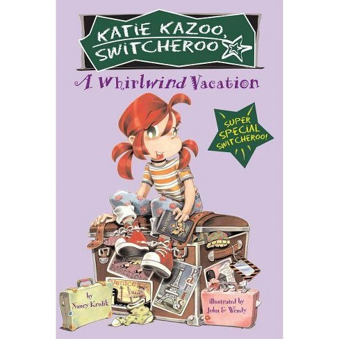 Whirlwind Vacation - (Katie Kazoo Super Special (Paperback)) by  Nancy Krulik (Paperback) - image 1 of 1