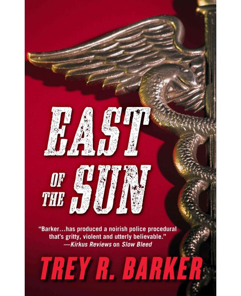 East of the Sun (Hardcover) (Trey R. Barker) - image 1 of 1