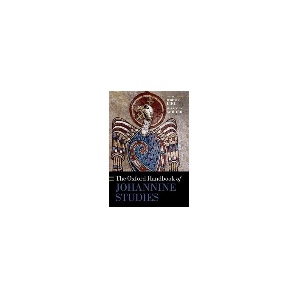 Oxford Handbook of Johannine Studies - (Oxford Handbooks) (Hardcover)