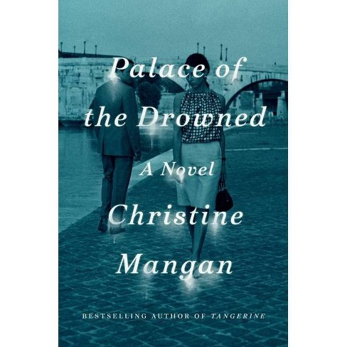 Palace of the Drowned - by Christine Mangan (Hardcover) - image 1 of 1