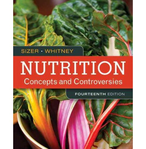Nutrition : Concepts and Controversies (Paperback) (Frances Sienkiewicz Sizer & Eleanor Noss Whitney) - image 1 of 1