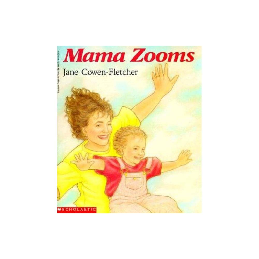 Mama Zooms By Jane Cowen Fletcher Paperback