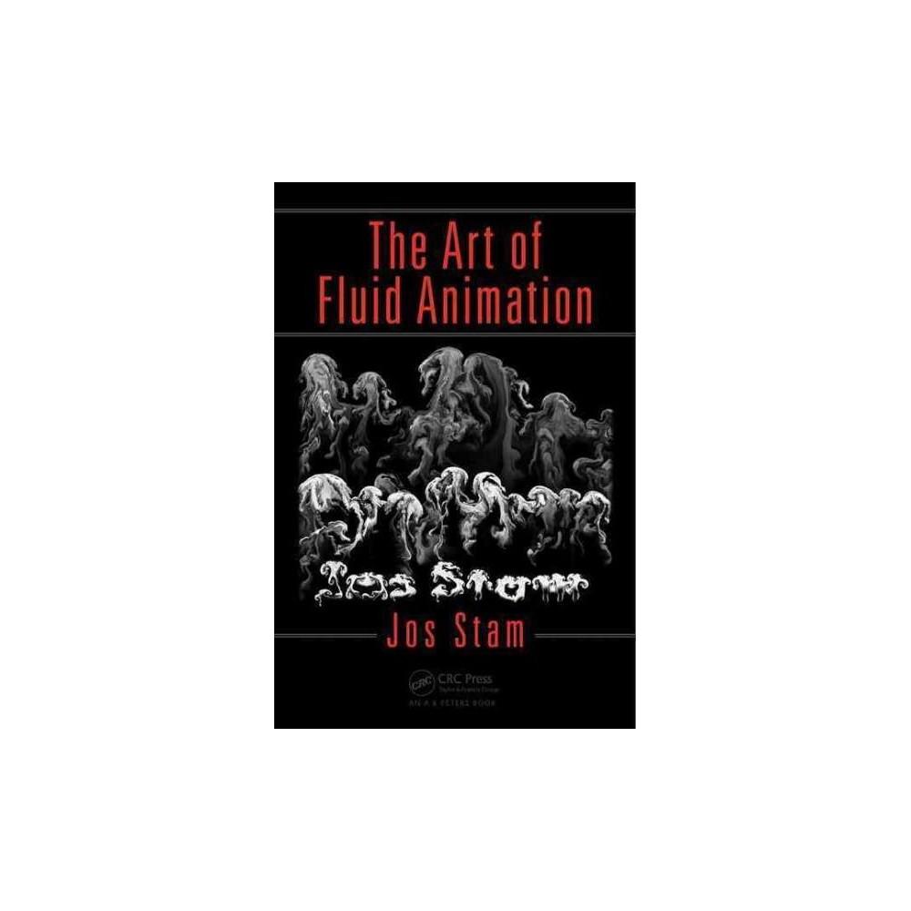 Art of Fluid Animation (Paperback) (Jos Stam)