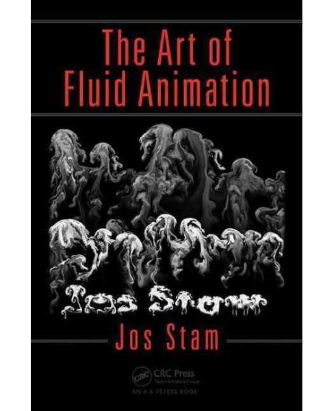 Art of Fluid Animation (Paperback) (Jos Stam) - image 1 of 1