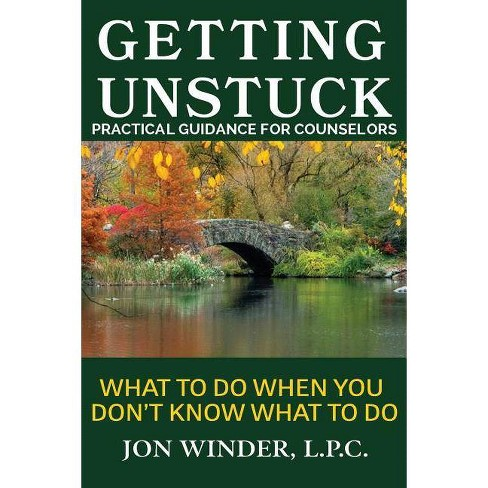 Getting Unstuck - 2 Edition by  Jon Winder (Paperback) - image 1 of 1