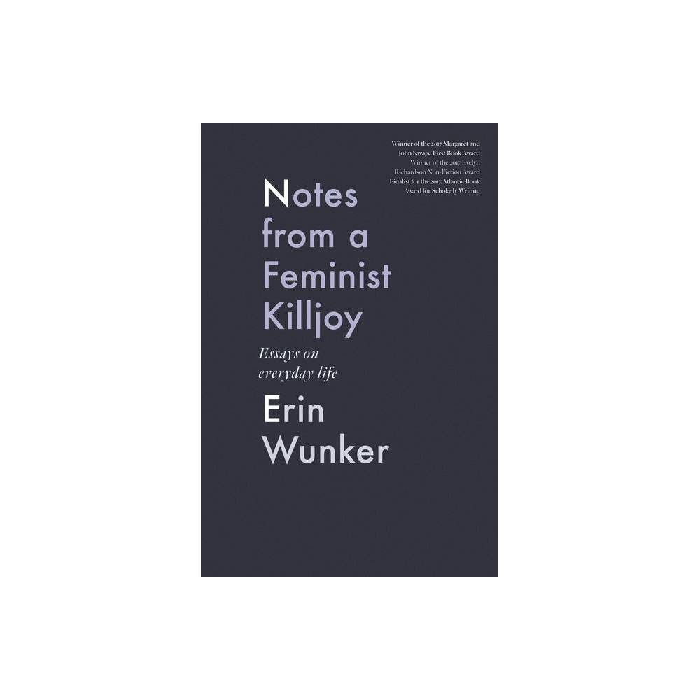 Notes From A Feminist Killjoy By Erin Wunker Paperback