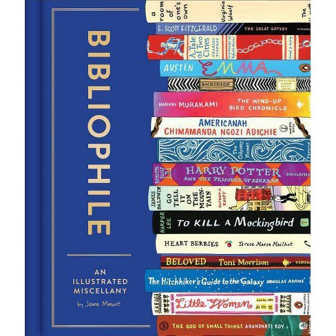 Bibliophile: An Illustrated Miscellany (Book for Writers, Book Lovers Miscellany with Booklist) - image 1 of 1