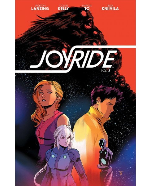 Joyride 3 : Maximum Velocity -  (Joyride) by Jackson Lanzing & Collin Kelly (Paperback) - image 1 of 1