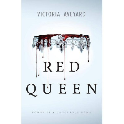 Red Queen (Hardcover) by Victoria Aveyard
