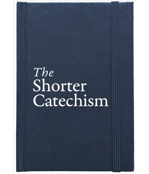 Shorter Catechism (Reprint) (Hardcover) (Roderick Lawson) - image 1 of 1