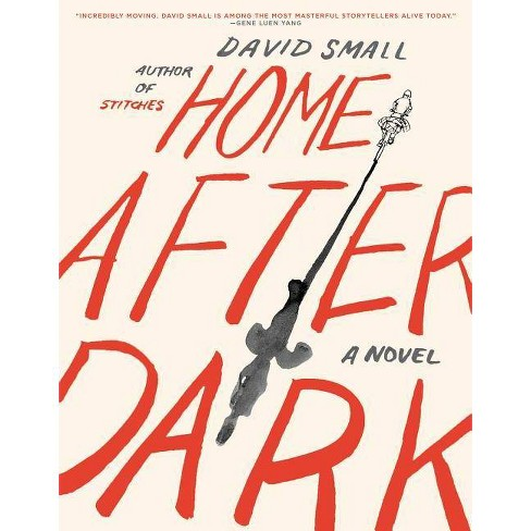 Home After Dark - by  David Small (Paperback) - image 1 of 1