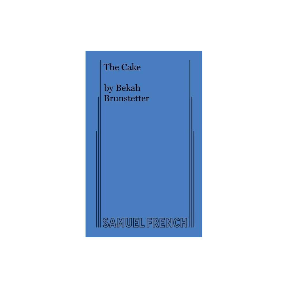 The Cake By Bekah Brunstetter Paperback