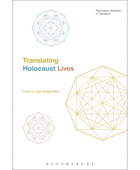 Translating Holocaust Lives (Hardcover) - image 1 of 1