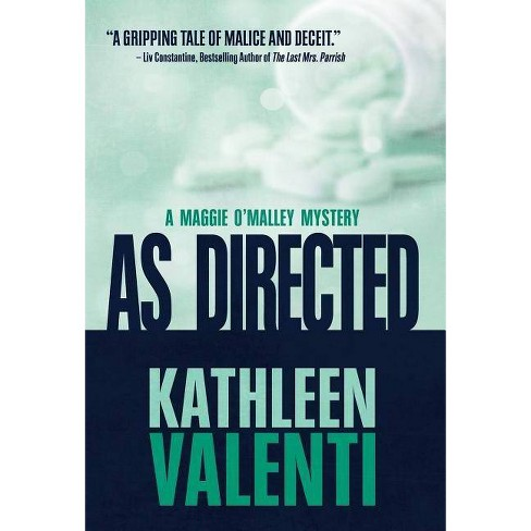 As Directed - (Maggie O'Malley Mystery) by  Kathleen Valenti (Hardcover) - image 1 of 1
