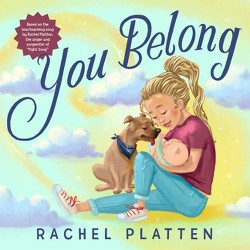 You Belong - by Rachel Platten (Hardcover)