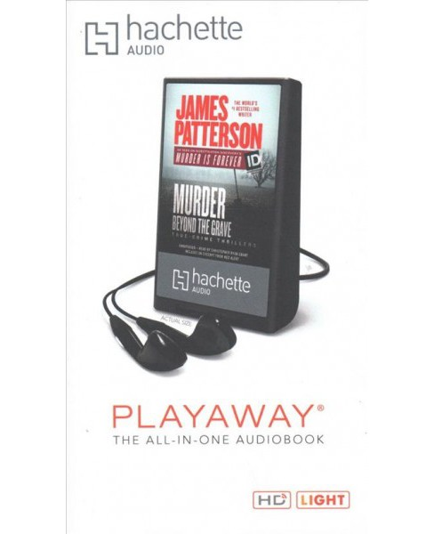 Murder Beyond the Grave : Library Edition -  Unabridged by James Patterson (Pre-Loaded Audio Player) - image 1 of 1