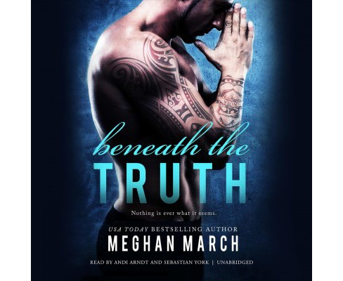 Beneath the Truth (Unabridged) (CD/Spoken Word) (Meghan March) - image 1 of 1
