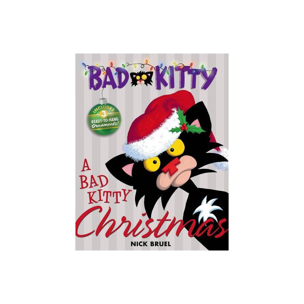 A Bad Kitty Christmas By Nick Bruel Hardcover