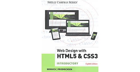 Web Design With HTML5 & CSS3 : Introductory (Student) (Paperback) (Jessica Minnick & Lisa Friedrichsen) - image 1 of 1