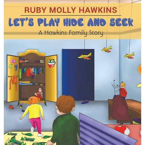 Let's Play Hide and Seek - by  Ruby Molly Hawkins (Hardcover) - image 1 of 1