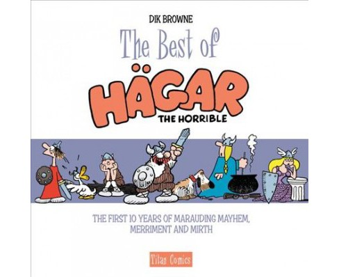 Best of Hagar the Horrible : The Epic Chronicles: Dailies 1985-1986 (Hardcover) - image 1 of 1