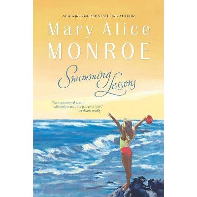 Swimming Lessons - (Beach House) by  Mary Alice Monroe (Paperback)