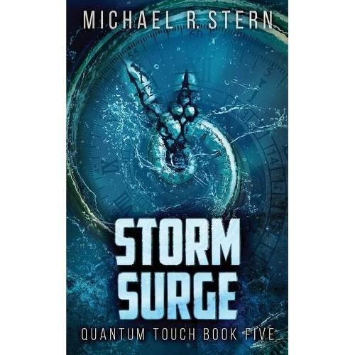 Storm Surge - (Quantum Touch) by Michael R Stern (Paperback)