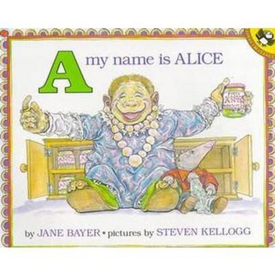 A My Name Is Alice (Reprint)(Paperback)(Jane Bayer & Steven Kellogg)