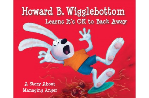 Howard B. Wigglebottom Learns It's Ok to Back Away -  by Howard Binkow (Hardcover) - image 1 of 1