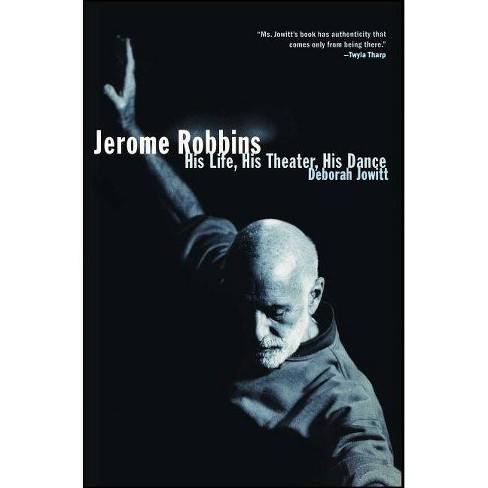 Jerome Robbins - by  Deborah Jowitt (Paperback) - image 1 of 1
