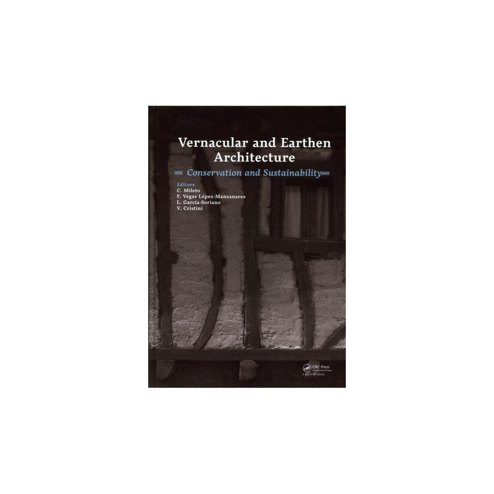 Vernacular Earthen Architecture : Conservation and Sustainability: Proceedings of Sostierra 2017, 3rd