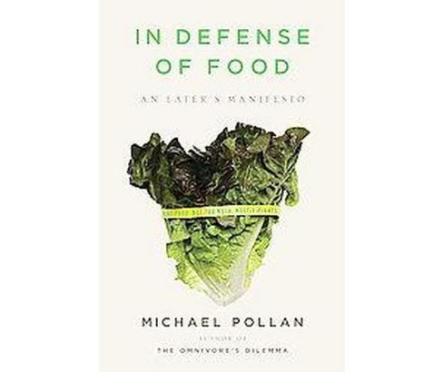 In Defense of Food (Hardcover) by Michael Pollan - image 1 of 1