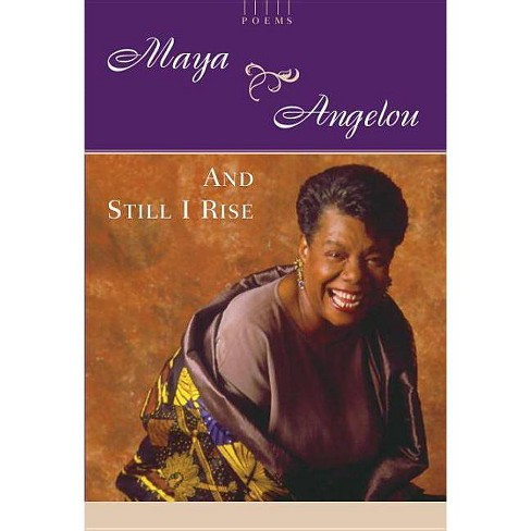 And Still I Rise - by  Maya Angelou (Hardcover) - image 1 of 1