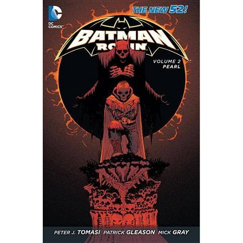 Batman and Robin Vol. 2: Pearl (the New 52) - (Batman & Robin (Numbered)) by  Peter J Tomasi (Paperback) - image 1 of 1