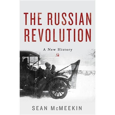 The Russian Revolution - by  Sean McMeekin (Hardcover) - image 1 of 1