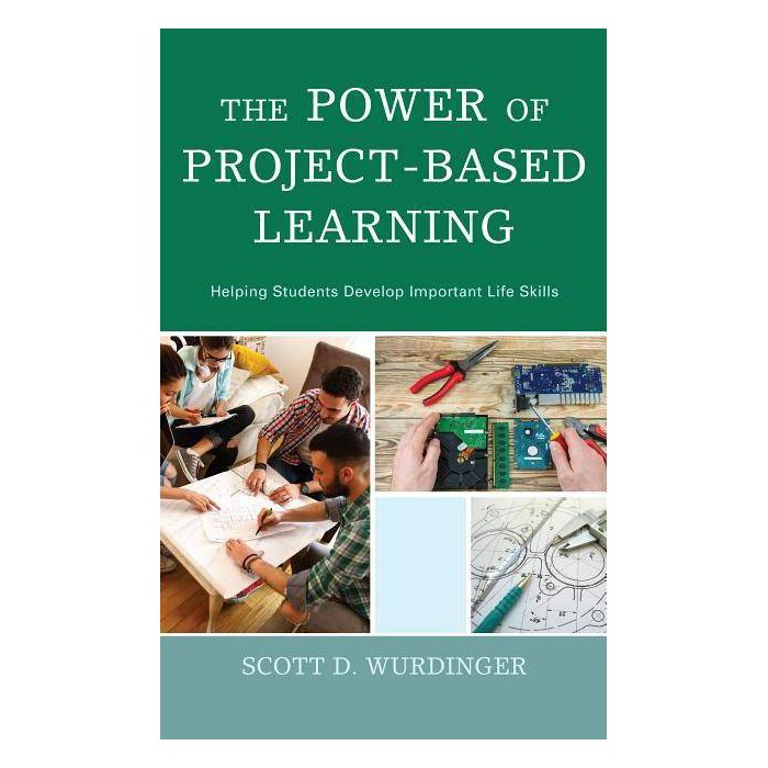 Power of Project-Based Learning - by  Scott D Wurdinger (Paperback) - image 1 of 1